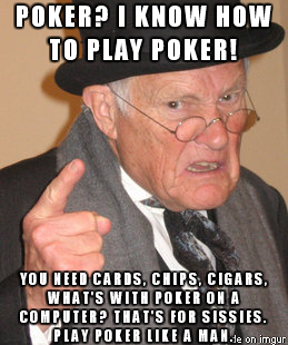 Play poker like a man!